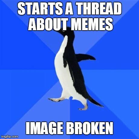 Meme Generator Penguin - socially awkward penguin meme imgflip