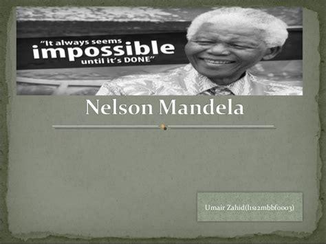 ppt on biography of nelson mandela nelson mandela ppt