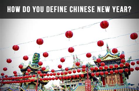 official new year in china how do you define new year chinesepod official