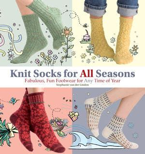 Book Review For All Season book review knit socks for all seasons fiber arts