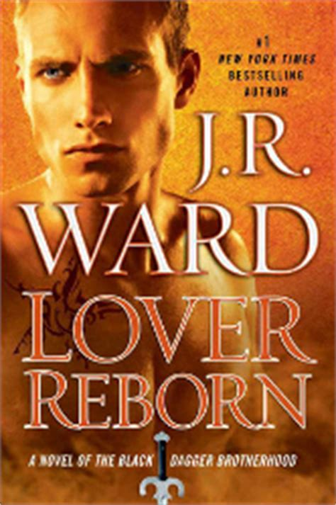 lover reborn a novel of the black dagger brotherhood pre release spoilers lover reborn by j r ward black
