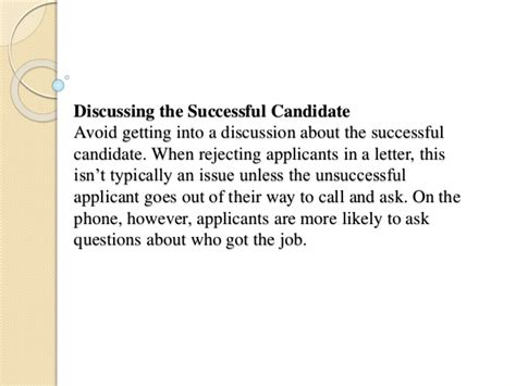 Regret Letter Unsuccessful Candidate Interviewing Best Practices Rejecting Unsuccessful Applicants