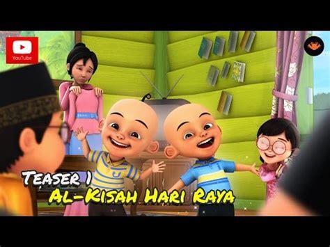 film anak anak terbaru tahun 2015 film upin dan ipin terbaru 2015 film kartun anak anak