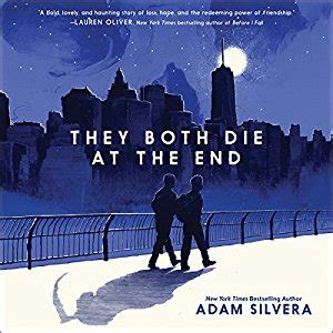 they both die at 1471166201 amazon com they both die at the end audible audio