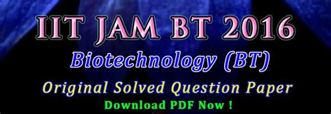 jam exam pattern 2016 jam bt 2016 question paper answer key easybiologyclass