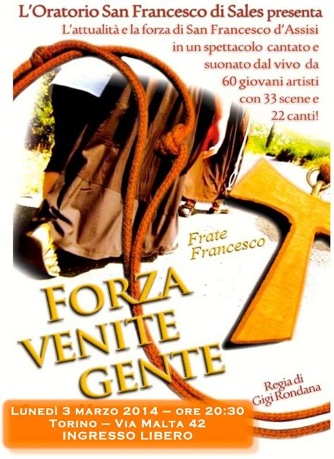 forza venite gente testo civico20 news un musical per san francesco