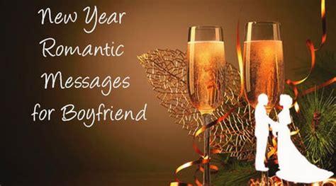 year romantic messages  boyfriend  year wishes boyfriend