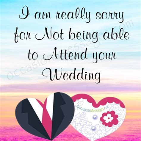 Wedding Wishes When Not Attending by Sorry Messages For Not Attending Wedding Occasions Messages