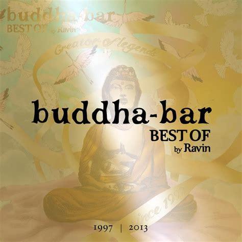 buddha bar best of buddha bar best of mp3 buy tracklist