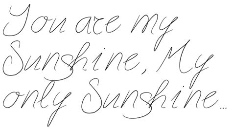 tattoo font volstead quot you are my sunshine my only sunshine quot tattoo words