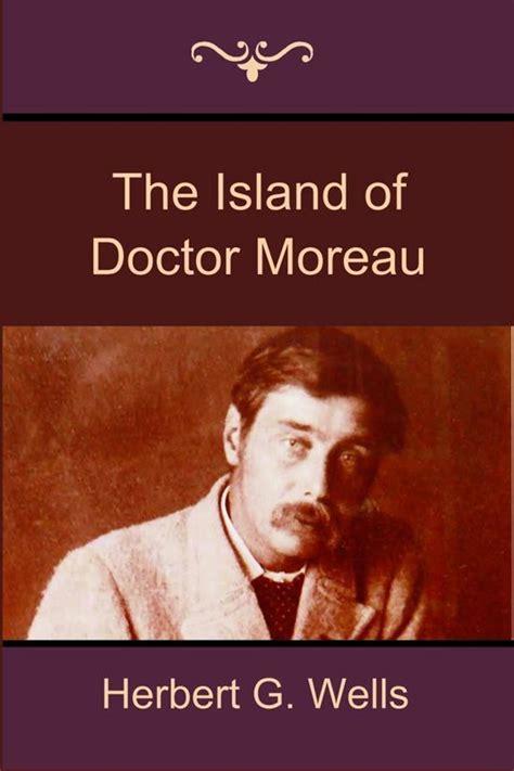 the island of doctor bol com the island of doctor moreau herbert g wells herbert g wells 9781618951595 boeken