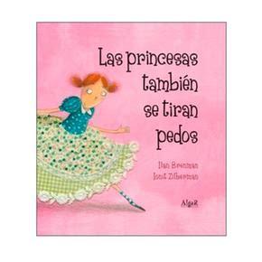 libro las princesas tambin se las princesas tambi 233 n se tiran pedos idioma espa 241 ol catal 225