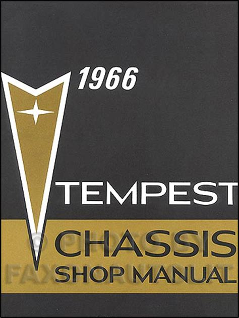 1964 pontiac tempest and lemans repair shop manual reprint 1966 pontiac tempest lemans gto repair shop manual reprint