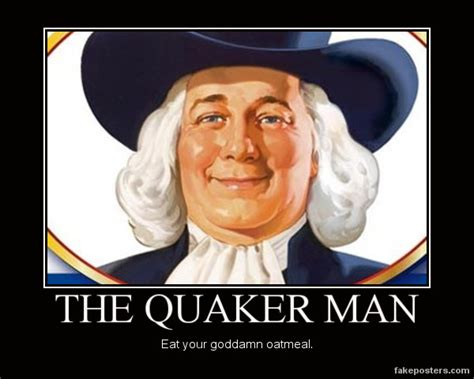 Quaker Memes - the quaker man by chaosfive 55 on deviantart