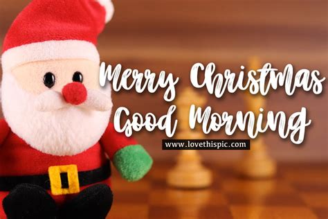 santa doll merry christmas good morning image pictures   images  facebook tumblr