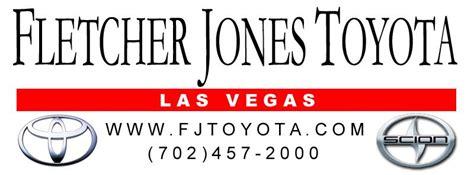 Fletcher Jones Toyota Fletcher Jones Toyota Scion Las Vegas Nv 89104 888 741