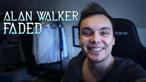alan walker vocalist alan walker faded konkuranse youtube