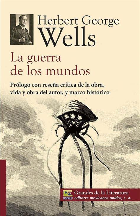 libro la guerra de los la guerra de los mundos herbert george wells 140 00 en mercado libre