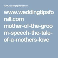 Mother of the Groom Speech   How to Add Meaning to Your