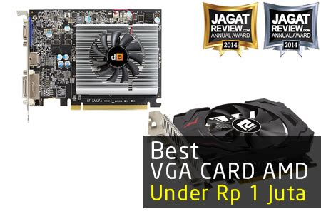 Vga Card 1 Juta vga gaming amd terbaik 2014 harga di bawah rp 1 juta jagat review