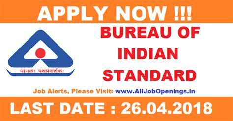 buro of indian standard bureau of indian standards recruitment for
