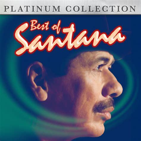 best santana album best of santana album by santana lyreka