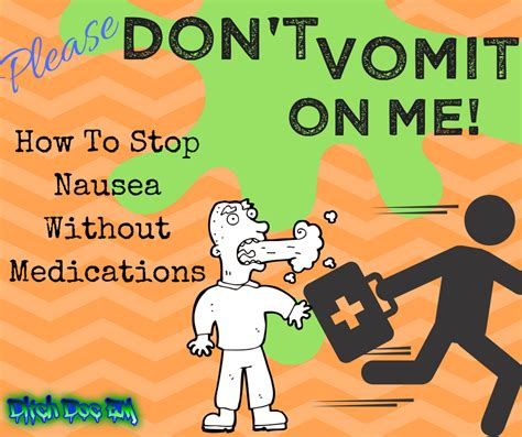 how to stop a from vomiting how to stop nausea without medications ditch doc em