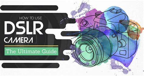 how to use dslr learn how to use dslr manually infographic