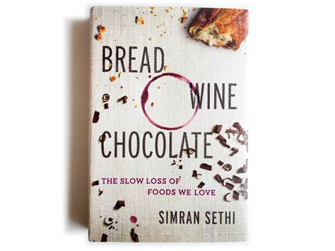 wine chocolate books the bye a writer s plea to save the foods we