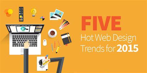web design trends for 2017 top 10 cornelius james five hot web design trends for 2015 levelten dallas tx