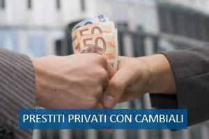 banche dati creditizie prestiti tra privati con cambiali