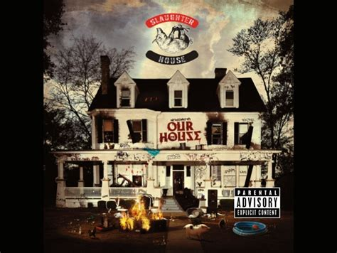 our house lyrics slaughterhouse welcome to our house booklet lyrics genius lyrics