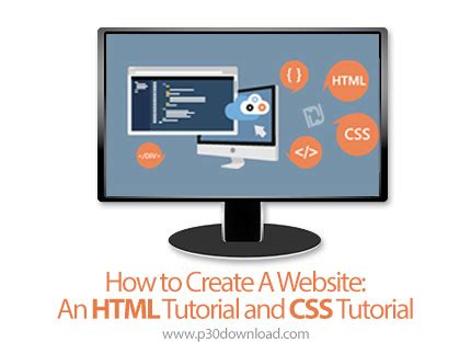 tutorial website html css how to create a website an html tutorial and css tutorial