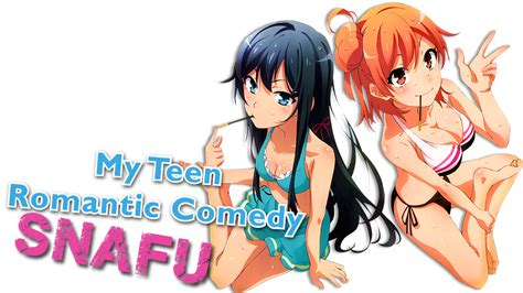 my youth comedy is wrong as i expected vol 2 light novel my youth comedy is wrong as i expected tv