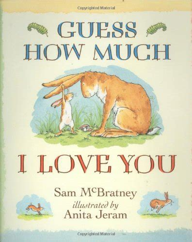 guess how much i 1406358789 guess how much i love you by sam mcbratney world of books com