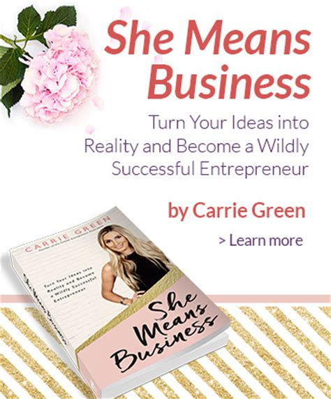 she means business turn 8 point checklist for your dream business by carrie green healyourlife