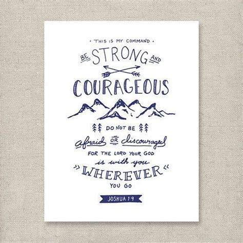 printable quotes about god be strong and courageous joshua 1 9 navy christian