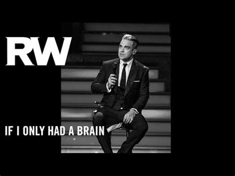 robbie williams swings both ways youtube robbie williams if i only had a brain swings both