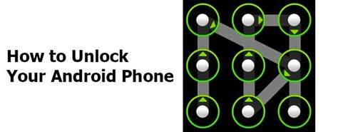 how to unlock android phone if you forget the password or pattern lock - How To Unlock An Android Phone
