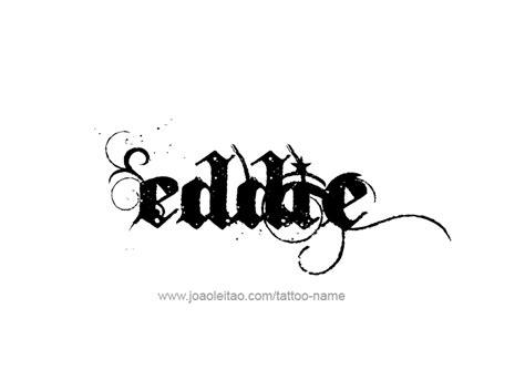 tattoo name eddie eddie name tattoo designs