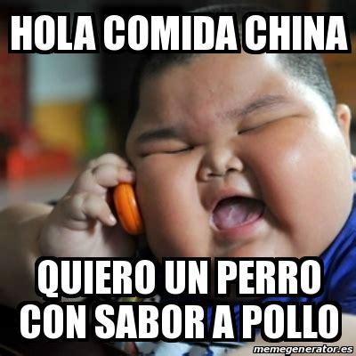 quiero mi comida i meme fat chinese kid hola comida china quiero un perro con sabor a pollo 16436968