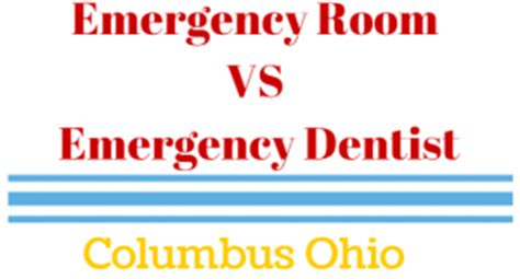 emergency room columbus ohio emergency dentist columbus oh find a 24 hour dentist