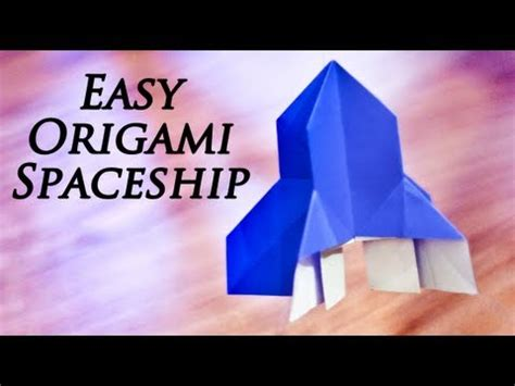 How To Make Origami Rocket - how to make an easy origami spaceship