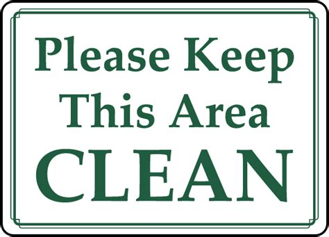 free printable keep area clean signs keep kitchen clean signs printable just b cause