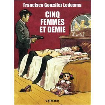 cinq femmes et demie broché francisco gonzalez ledesma