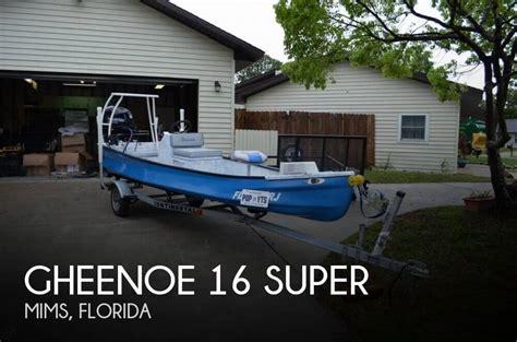 gheenoe flats boat for sale gheenoe 16 super boats for sale