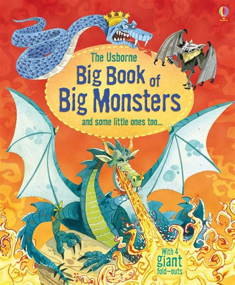 big book of big book of big monsters at usborne children s books
