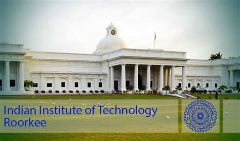 Iit Roorkee Mba Placements 2015 by Iit Roorkee Wat Topics Indian Inst Of Technology Roorkee