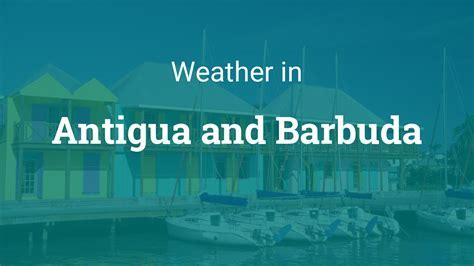 weather  antigua  barbuda