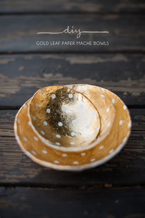 How To Make Gold Paper - kelli murray gold leaf paper mache bowls